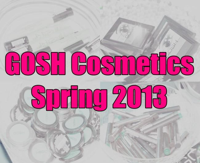 GOSH Spring 2013