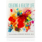 Dr Howard Murad – Creating a Healthy Life Book