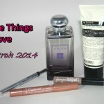 Five Things I Love March 2014