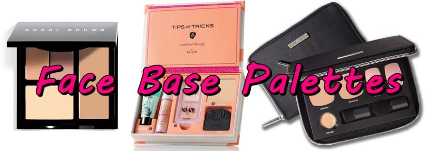 Face Base Palettes
