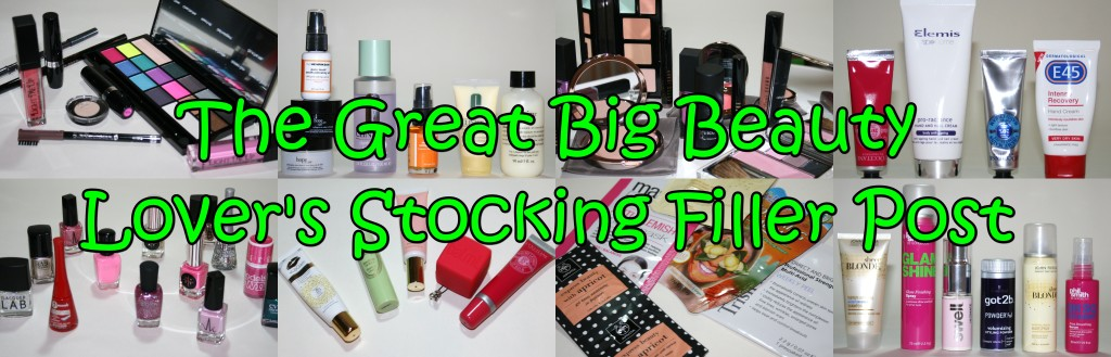 The Great Big Beauty Lover's Stocking Filler Post