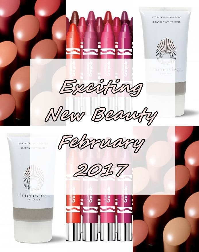 Three Exciting New Beauty Launches – February 2017