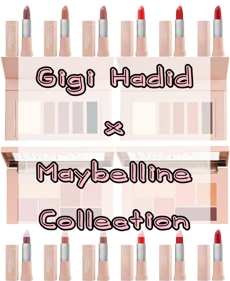 Gigi Hadid x Maybelline East Coast and West Coast Makeup Collections