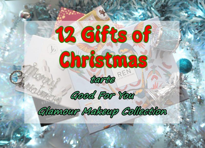12 Gifts of Christmas: tarte Good For You Glamour Makeup Collection