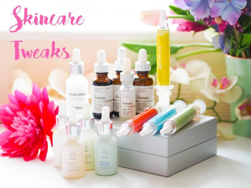 Skincare Tweaks